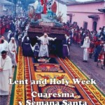 Cover of Lent and Holy Week in La Antigua